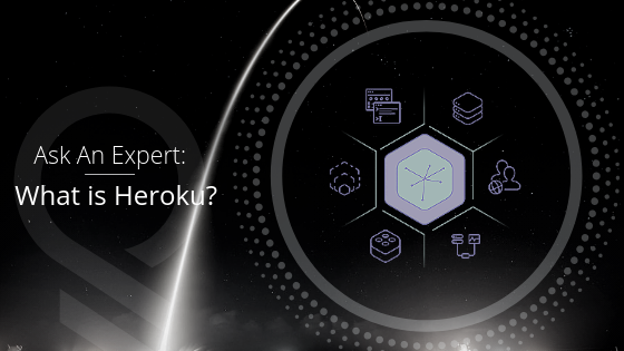 What Is Heroku? | Ask An Expert
