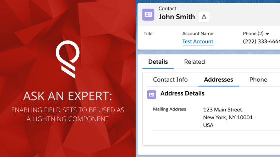 Enable Field Sets to be Used as Standard Lightning Components Using Quick Actions! | Ask an Expert