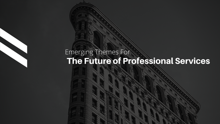Emerging Themes for The Future of Professional Services