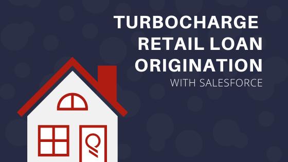 Salesforce Loan Origination