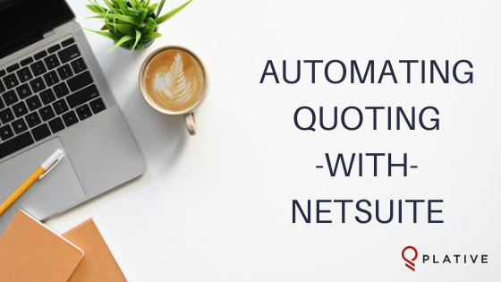 Automating Product Quoting with NetSuite
