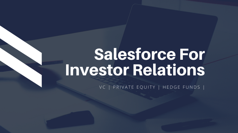 Salesforce for Hedge Funds and Private Equity Investor Relations