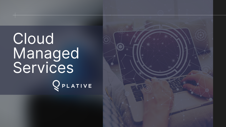 Benefits of Cloud Managed Services | The Plative Alliance Program