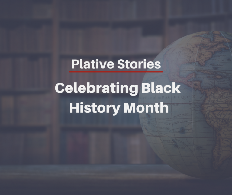 Plative Stories: Celebrating Black History Month