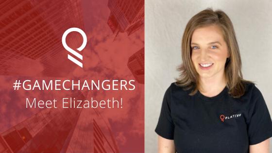 #PlativeGameChangers   Meet Elizabeth Bauer!
