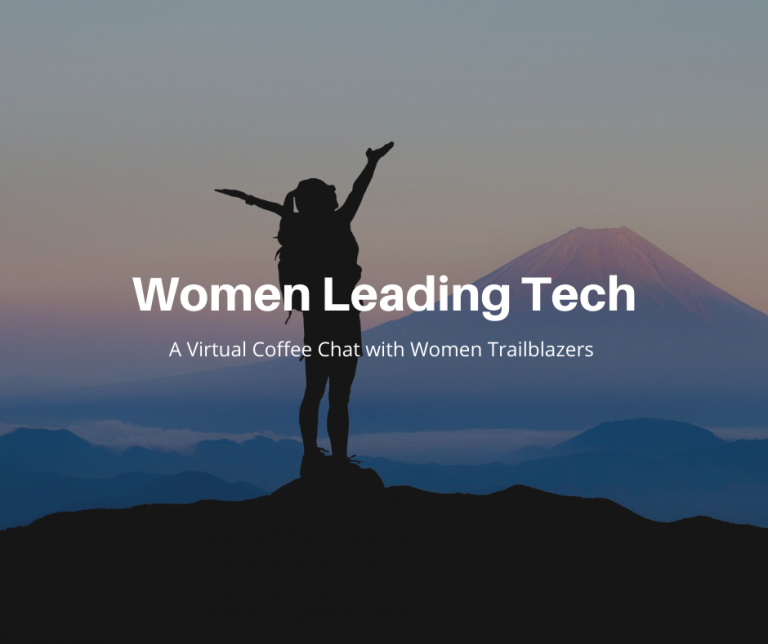 Women Leading Tech: A Virtual Coffee Chat with Women Trailblazers