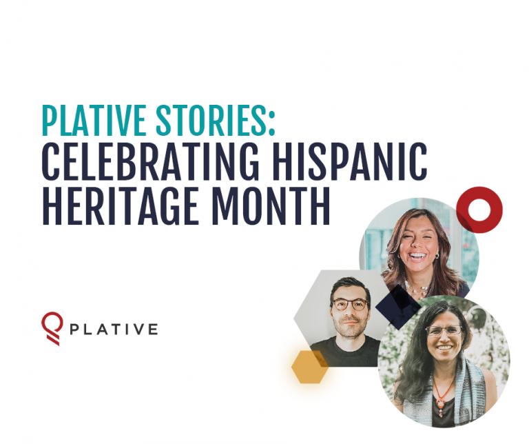 Plative Stories: Celebrating Hispanic Heritage Month